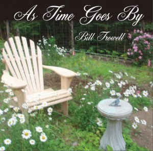 As Time Goes By - Bill Trowell Album